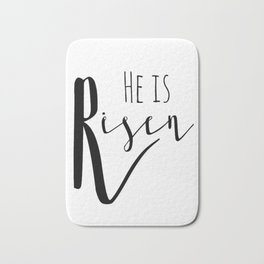 He is risen Mathew 28:6 Easter bible verse Bath Mat