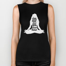 Close Your Eyes And Open Your Mind | Yoga Namaste Biker Tank