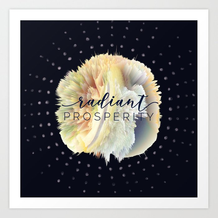 Radiant Prosperity Art Print