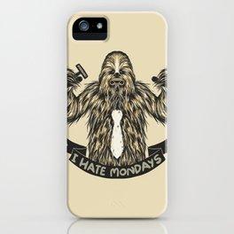 Chewie I Hate Mondays iPhone Case