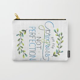 Aim for progress not perfection Carry-All Pouch