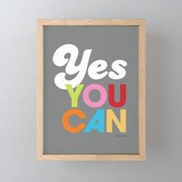 YES YOU CAN Framed Mini Art Print