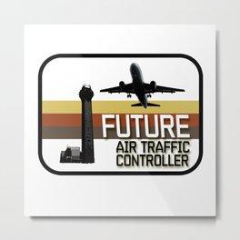 Future Air Traffic Controller Metal Print