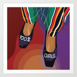 100% Girls - A shoe can save the day Art Print