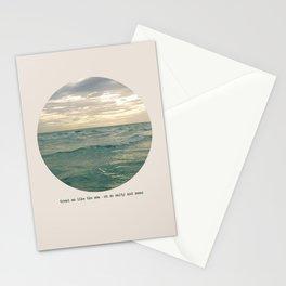 treat me like the sea Stationery Cards