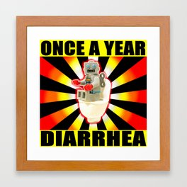 once a year diarrhea Framed Art Print