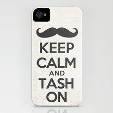 Keep Calm and Tash On iPhone (4, 4s) Slim Case