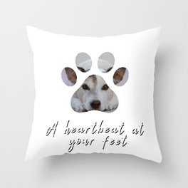A Heartbeat at Your Feet Throw Pillow