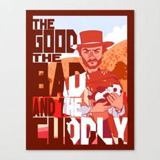 The Good, The Bad, and the Cuddly Canvas Print