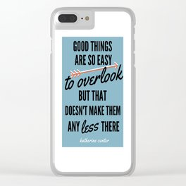 GOOD THINGS Clear iPhone Case