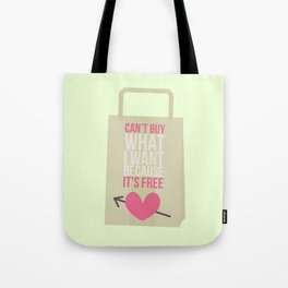 can't buy Tote Bag