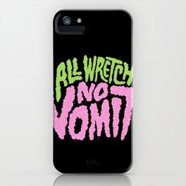 All Wretch No Vomit iPhone Case