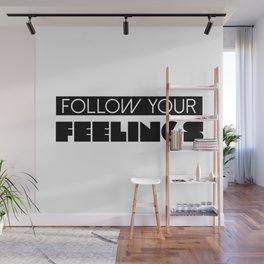 Follow Your Feelings - Oprah Winfrey Quote Wall Mural