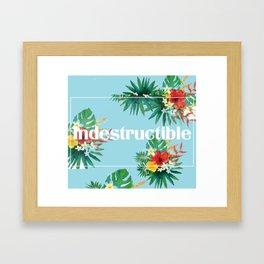 indestructible Framed Art Print