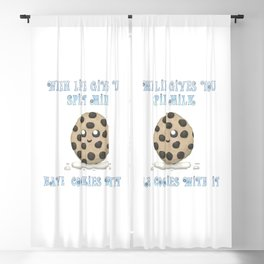 When Life Gives You Spilt Milk, Have Cookies With It Blackout Curtain