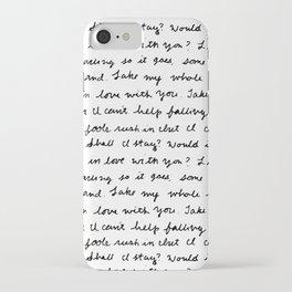 Can't Help Falling in Love Script iPhone Case