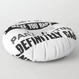 Parachuting makes you happy Funny Gift Floor Pillow