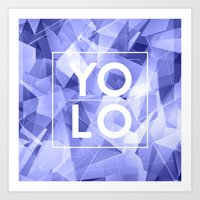 sayings Art Prints featuring Dreams of YOLO Vol.3 by HappyMelvin