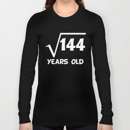 12th Birthday Square Root Of 144 Long Sleeve T-shirt
