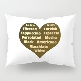 Love for Coffee Pillow Sham