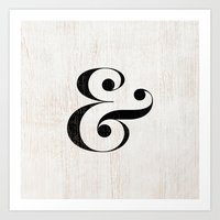 ampersand Art Prints featuring Ampersand by Crea Bisontine