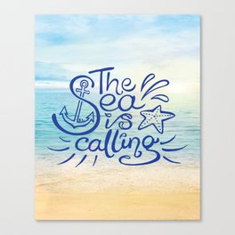 The Sea is Calling Canvas Print