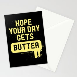 Hope your day get butter Stationery Cards