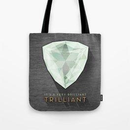 Trilliant Tote Bag