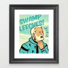 Swamp Leeches! Framed Art Print