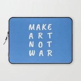 Make Art Not War (Blue) Laptop Sleeve