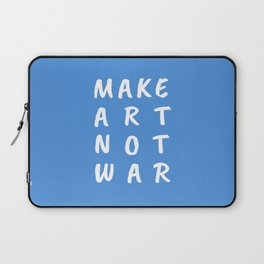 Make Art Not War (Blue) Laptop Sleeve