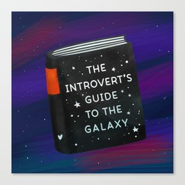 The Introvert's Guide To The Galaxy Canvas Print