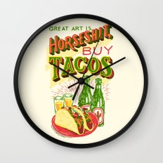 Great Art is Horseshit, Buy Tacos Wall Clock