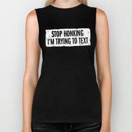 Stop Honking Biker Tank
