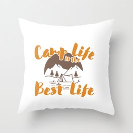 Camp Life Is The Best Life Camping Gift Throw Pillow