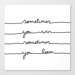 Sometimes Canvas Print