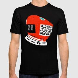 Life On Mars? T-shirt