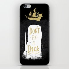 Don't Be A Dick iPhone Skin