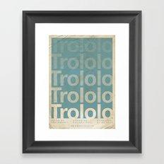 Trololo - Meme Movie Posters Framed Art Print