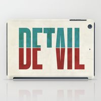 positive iPad Cases featuring Devil in the detail. by David