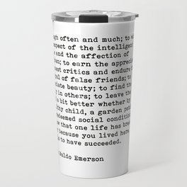 To Laugh Often And Much, Success, Ralph Waldo Emerson Quote. Travel Mug