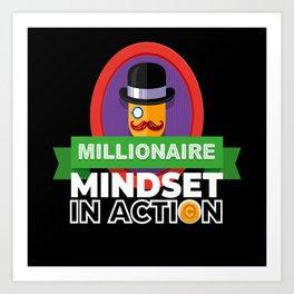 Millionaire Mindset Rich Art Print