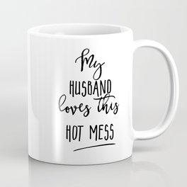 Hot Mess Coffee Mugs Society6