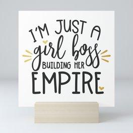 I'm Just A Girl Boss Mini Art Print