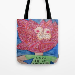 Love is in the hair Tote Bag