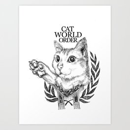 Cat World Order Art Print