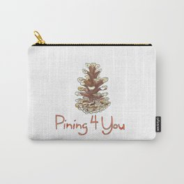 Pining For You Carry-All Pouch
