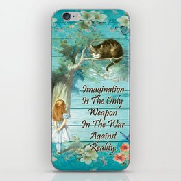 Floral Alice In Wonderland Quote - Imagination iPhone Skin