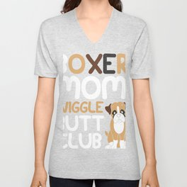 Boxer Mom Wiggle Butt Club design, Boxer design, Dog design design Unisex V-Neck
