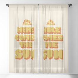 Here comes the sun Sheer Curtain